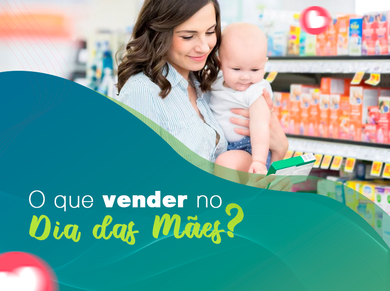 O que vender no dia das mães?